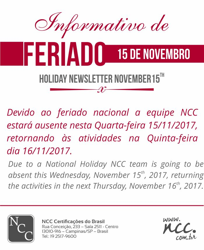 NCC NEWS - FERIADO NACIONAL - NATIONAL HOLIDAY - NOVEMBER, 15th - 2017